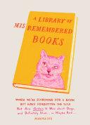 A Library of Misremembered Books Pdf/ePub eBook