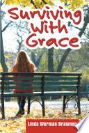 Surviving With Grace