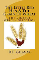 The Little Red Hen   the Grain of Wheat