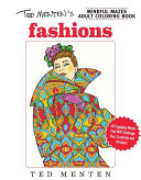 Ted Menten s Mindful Mazes Coloring Book  Fashions