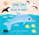 link to One day on our blue planet : ...in the ocean in the TCC library catalog