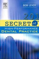 201 Secrets of a High performance Dental Practice