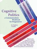 Cognitive Politics