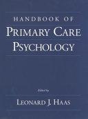 Handbook of Primary Care Psychology