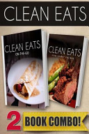 Clean Eats On-The-Go Recipes and Slow Cooker Recipes