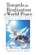 Towards the Realization of World Peace
