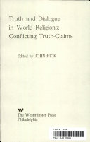 Truth and Dialogue in World Religions  Conflicting Truth claims