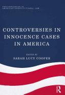 Controversies in Innocence Cases in America ebook