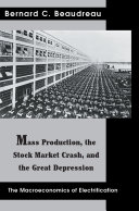 Mass Production  the Stock Market Crash  and the Great Depression