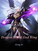 Dragon Blood God King Pdf/ePub eBook