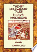 TWENTY FOLK AND FAIRY TALES FROM THE AMBER ROAD