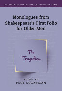 Monologues From Shakespeare S First Folio For Older Men