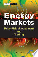 Energy Markets  : Price Risk Management and Trading