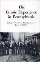 The Ethnic Experience in Pennsylvania Pdf/ePub eBook