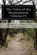 The Tales of the Heptameron Volume IV Book
