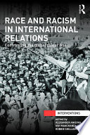 Race and Racism in International Relations