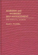 Marxism and Workers' Self-management