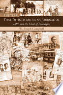 The Year That Defined American Journalism Book