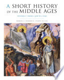A Short History of the Middle Ages, Volume I