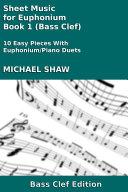 Euphonium  Sheet Music for Euphonium   Book 1  Bass Clef