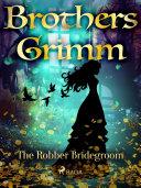 The Robber Bridegroom [Pdf/ePub] eBook