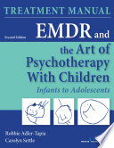 Emdr And The Art Of Psychotherapy With Children Second Edition Manual