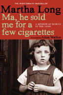 Ma, He Sold Me for a Few Cigarettes Pdf/ePub eBook