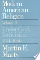 Modern American Religion Volume 3