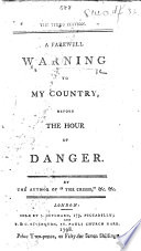 A Farewell Warning to my Country before the Hour of Danger. By the author of