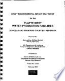 Platte West Water Production Facilities, Douglas and Saunders Counties