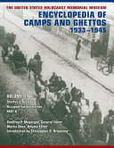 The United States Holocaust Memorial Museum Encyclopedia of Camps and Ghettos  1933 1945