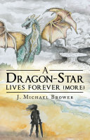 A Dragon-Star Lives Forever (More)