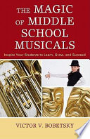 The Magic of Middle School Musicals