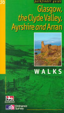 Glasgow  the Clyde Valley  Ayrshire and Arran   Walks