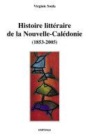 Pdf Histoire littéraire de la Nouvelle-Calédonie (1853-2005) Telecharger