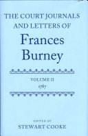 The Court Journals and Letters of Frances Burney: Volume II: ...