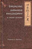 Engaging Japanese Philosophy