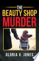 The Beauty Shop Murder