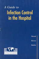A Guide to Infection Control in the Hospital