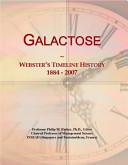 Galactose Webster S Timeline History 1884 2007