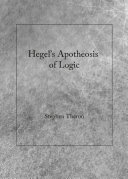 Hegel s Apotheosis of Logic