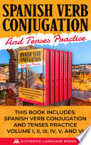 Spanish Verb Conjugation And Tenses Practice Book PDF