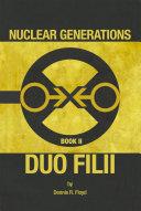 Nuclear Generations Book II