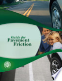 Guide for Pavement Friction
