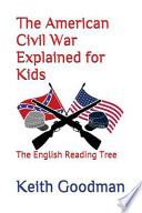 The American Civil War Explained for Kids