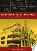 Construction Graphics  : A Practical Guide to Interpreting Working Drawings