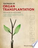 """Textbook of Organ Transplantation Set"" by Allan D. Kirk, Stuart J. Knechtle, Christian P. Larsen, Joren C. Madsen, Thomas C. Pearson, Steven A. Webber"