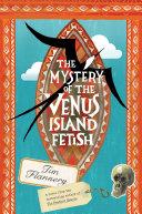 The Mystery of the Venus Island Fetish [Pdf/ePub] eBook