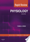 """""""Rapid Review Physiology E-Book: With STUDENT CONSULT Online Access"""" by Thomas A. Brown"""