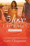 Pdf The 5 Love Languages Singles Edition